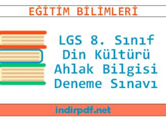 LGS 8. Sınıf Din Kültürü ve Ahlak Bilgisi Deneme Sınavı