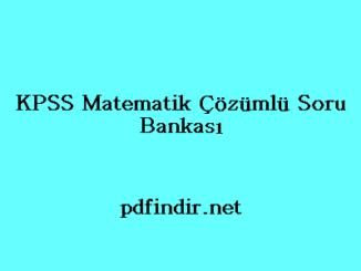 KPSS Matematik Çözümlü Soru Bankası