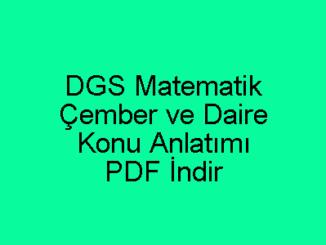 DGS Matematik Çember ve Daire Konu Anlatımı