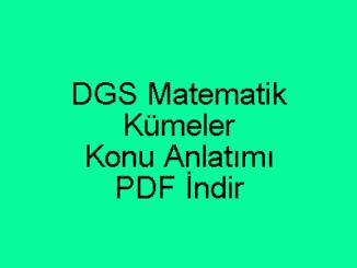 DGS Matematik Kümeler Konu Anlatımı PDF