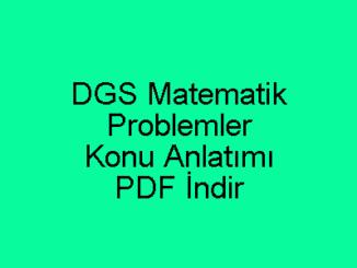 DGS Matematik Problemler Konu Anlatımı PDF İndir
