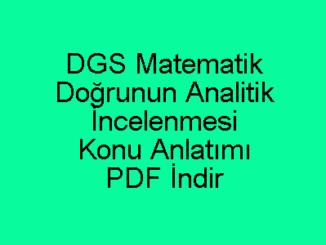 Doğrunun Analitik İncelenmesi Konu Anlatımı PDF İndir