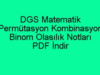 Permütasyon Kombinasyon Binom Olasılık Notları