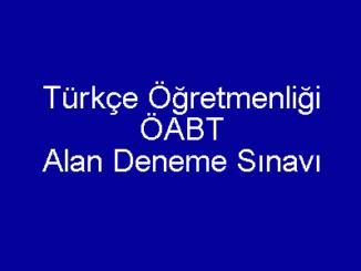 Türkçe Öğretmenliği ÖABT Alan Deneme Sınavı
