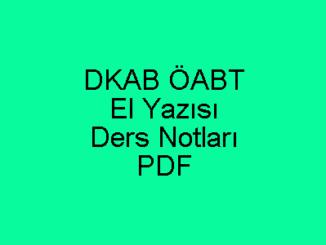 DKAB ÖABT El Yazısı Ders Notları PDF