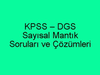 KPSS – DGS Sayısal Mantık Soruları ve Çözümleri
