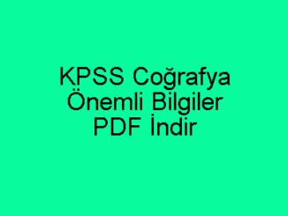 KPSS Coğrafya Önemli Bilgiler PDF İndir