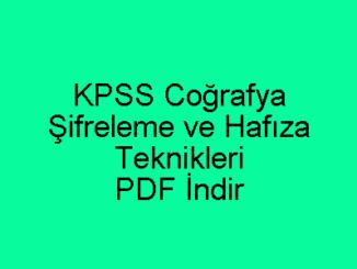 KPSS Coğrafya Şifreleme ve Hafıza Teknikleri