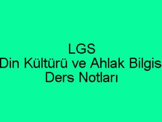 LGS Din Kültürü ve Ahlak Bilgisi Ders Notları