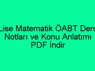 Lise Matematik ÖABT Ders Notları ve Konu Anlatımı PDF İndir