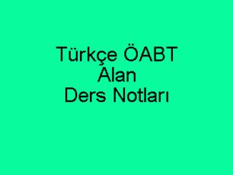 Türkçe ÖABT Alan Ders Notları