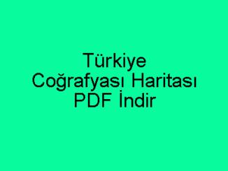 Türkiye Coğrafyası Haritası PDF İndir