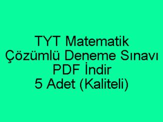 TYT Matematik Çözümlü Deneme Sınavı PDF İndir