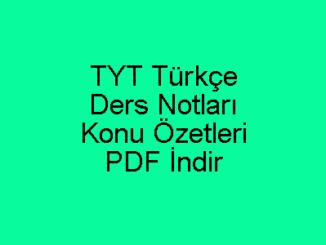 TYT Türkçe Ders Notları ve Konu Özetleri PDF İndir