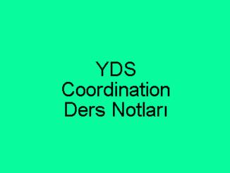 YDS Coordination Ders Notları