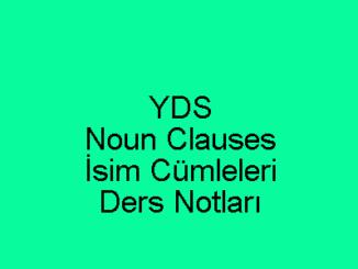 YDS Noun Clauses Ders Notları