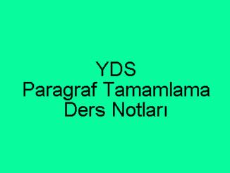 YDS Paragraf Tamamlama Ders Notları
