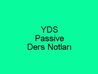 YDS Passive Ders Notları