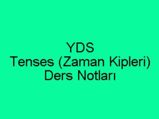 YDS Tenses (Zaman Kipleri) Ders Notları