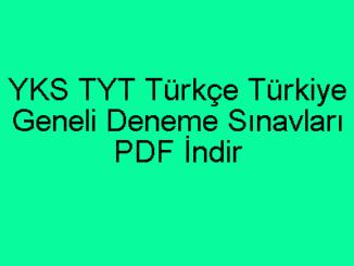 YKS TYT Türkçe Türkiye Geneli Deneme Sınavları PDF İndir