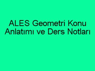 ALES Geometri Konu Anlatımı ve Ders Notları
