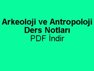 Arkeoloji ve Antropoloji Ders Notları