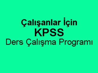 Çalışanlar İçin KPSS Ders Çalışma Programı