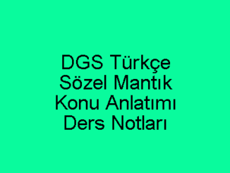 DGS Türkçe Sözel Mantık Konu Anlatımı