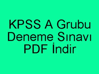 KPSS A Grubu Deneme Sınavı PDF İndir