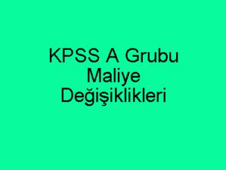 KPSS A Grubu Maliye Değişiklikleri