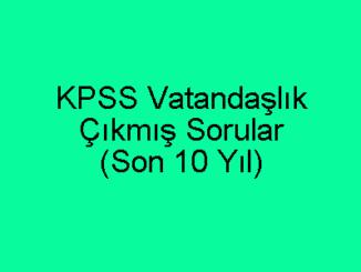 KPSS Vatandaşlık Çıkmış Sorular