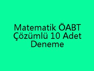 Matematik ÖABT Çözümlü 10 Adet Deneme