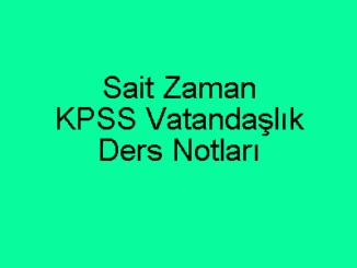 Sait Zaman KPSS Vatandaşlık-Anayasa Ders Notları