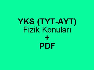 YKS (TYT-AYT) Fizik Konuları