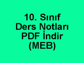10. Sınıf Ders Notları PDF İndir