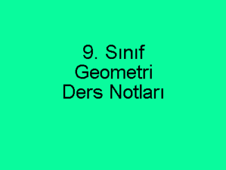 9. Sınıf Geometri Ders Notları