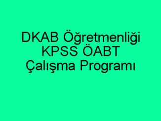 DKAB KPSS Eğitim Bilimleri ÖABT Çalışma Programı