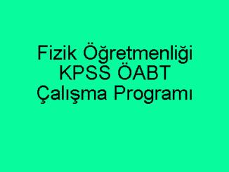 Fizik Öğretmenliği KPSS ÖABT Çalışma Programı