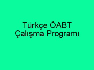 Türkçe ÖABT Çalışma Programı