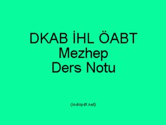 DKAB İHL ÖABT Mezhep Ders Notları