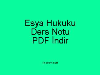 Esya Hukuku Ders Notu PDF İndir