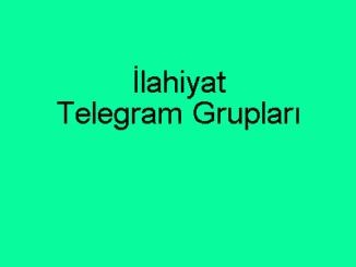 İlahiyat Telegram Grupları
